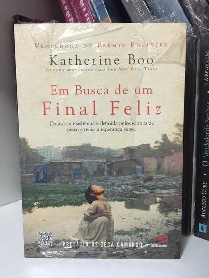 Livro Em Busca De Um Final Feliz Katherine Boo