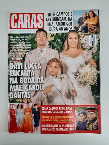 Revista Caras Carol Dantas Meghan Markle Rosi Campos  H199