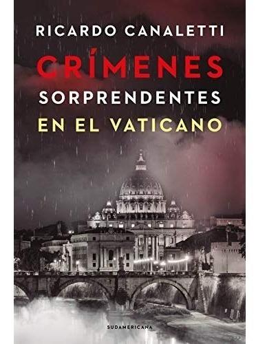 Libro Crímenes Sorprendentes En El Vaticano - R. Canaletti