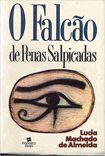 Livro O Falcão De Penas Salpicadas - Romance + Brinde.