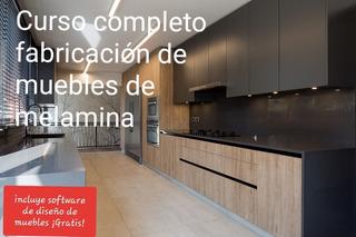 Curso Completo. Fabricación De Muebles De Melamina+software