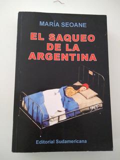 El Saqueo De La Argentina, María Seoane