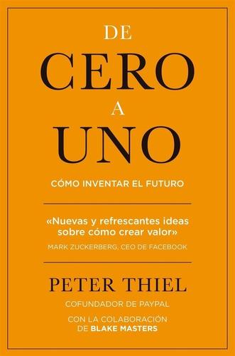 De Cero A Uno - Peter Thiel
