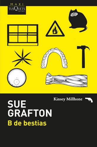 Imagen 1 de 3 de B De Bestias De Sue Grafton - Tusquets