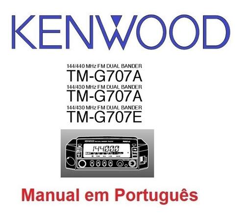 Imagem 1 de 2 de Manual Em Português Do Transceptor Kenwood Tm-g707