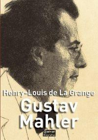 Gustav Mahler, De La Grange, Ed. Akal