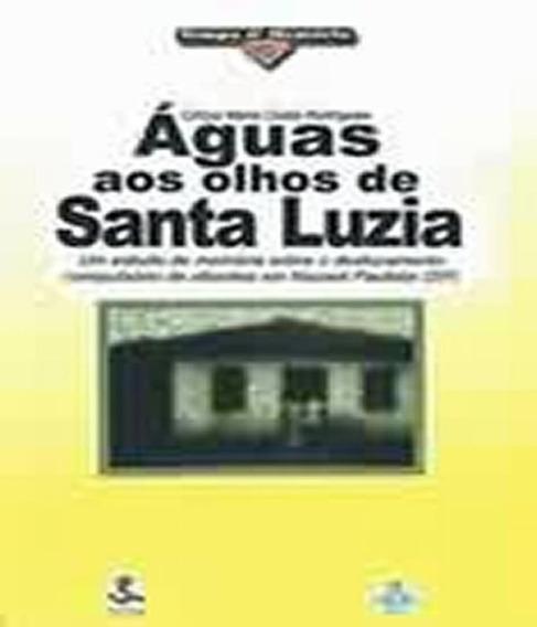 Aguas Aos Olhos De Santa Luzia - Vol 13