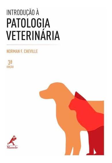 Introdução À Patologia Veterinária 3 Ed Norman F. Cheville