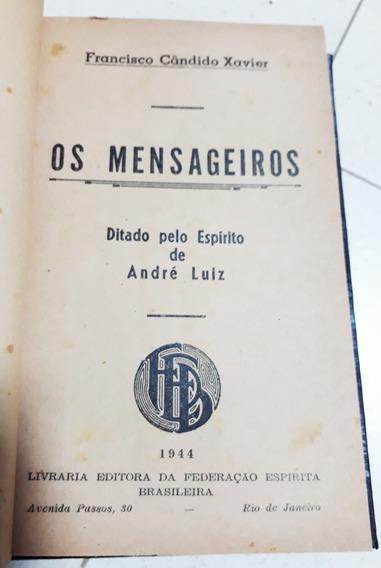 Livro Os Mensageiros Chico Xavier 1ªedição 1944 (raríssima!)