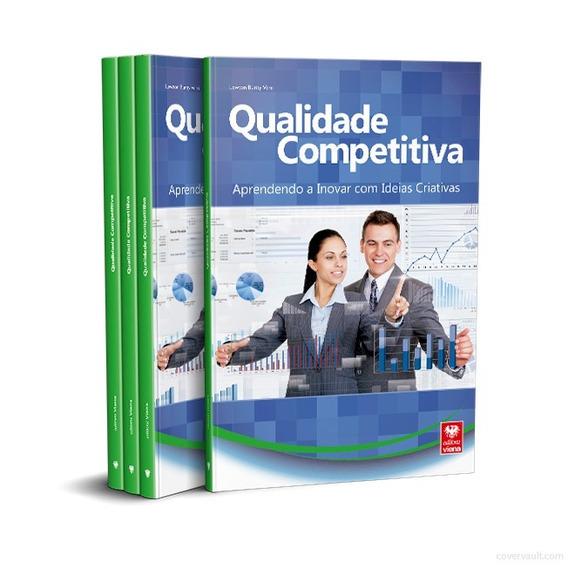 Livro Qualidade Competitiva. Aprendendo A Inovar!