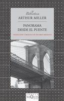 Panorama Desde El Puente De Arthur Miller - Tusquets