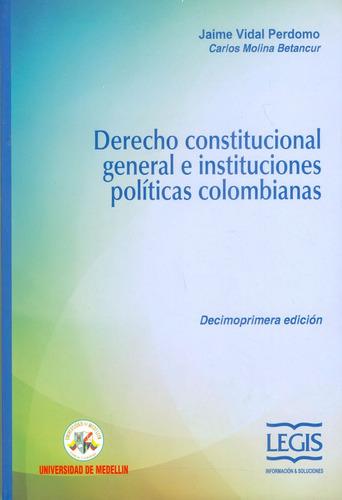 Derecho Constitucional General E Instituciones Políticas Col