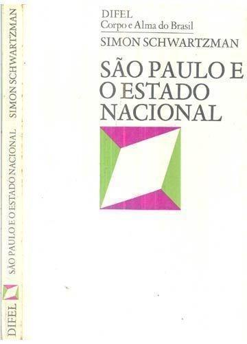 Livro São Paulo E O Estado Nacional Simon Schwartzman