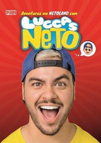 12 Livro Aventuras Na Netoland Com Lucas Neto