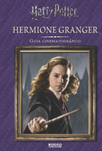 Imagem 1 de 1 de Hermione Granger - Guia Cinematográfico (capa Dura)