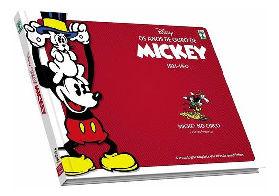 Os Anos De Ouro De Mickey 1931 1932 - Bonellihq Cx338 F18