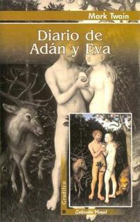 Diario De Adán Y Eva - Mark Twain