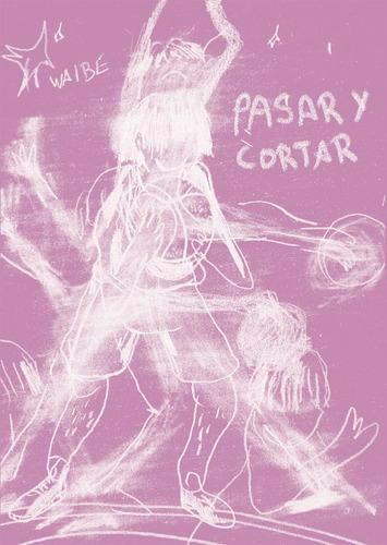 Imagen 1 de 1 de Pasar Y Cortar