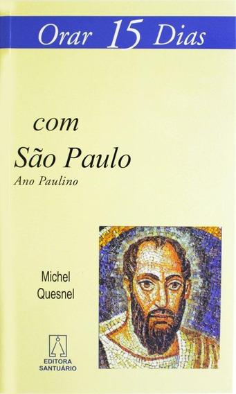 Orar 15 Dias Com São Paulo - Ano Paulino