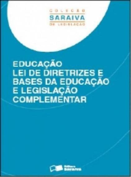 Educacao Lei De Diretrizes E Bases Da Educacao E Legislacao