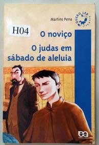 Livro O Noviço - O Judas Em Sábado De Aleluia