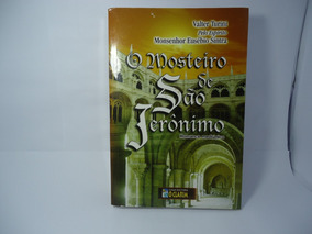 Livro O Mosteiro De São Jerônimo (frete R$10,00)