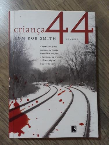 Livro Criança 44 Tom Rob Smith - Romance