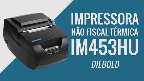 Impressora Termica Diebold Im453hu Não Fiscal - Frete Grátis