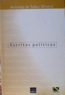 Escritos Politicos / Armando De Salles Oliveira