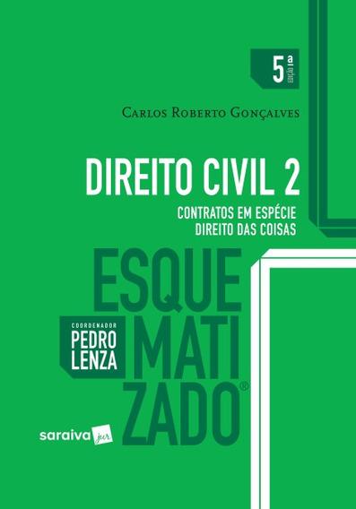 Direito Civil Esquematizado - Vol. 2 - 2017 Novo