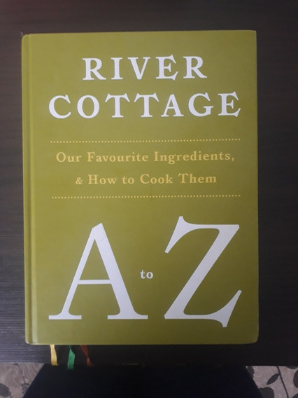 River Cottage A To Z: Our Favourite Ingredients...