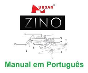 Manual Em Português Completo Do Drone Hubsan Zino
