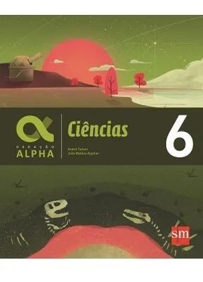 Geração Alpha - Ciências 6º Ano Professor 1° Edição