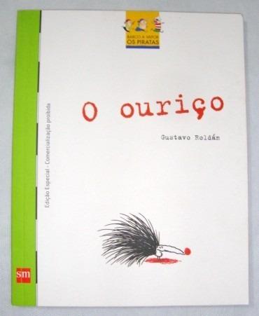 Imagem 1 de 6 de Livro O Ouriço Gustavo Roldán