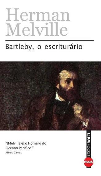 Bartleby, O Escriturario - Pocket