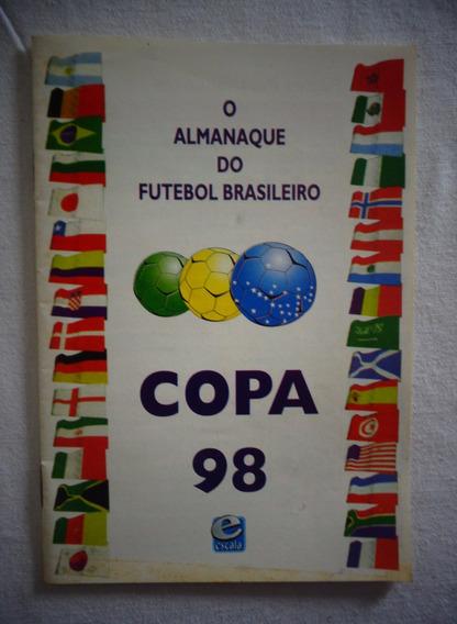 Futebol Copa 98 Almanaque Futebol Brasileiro