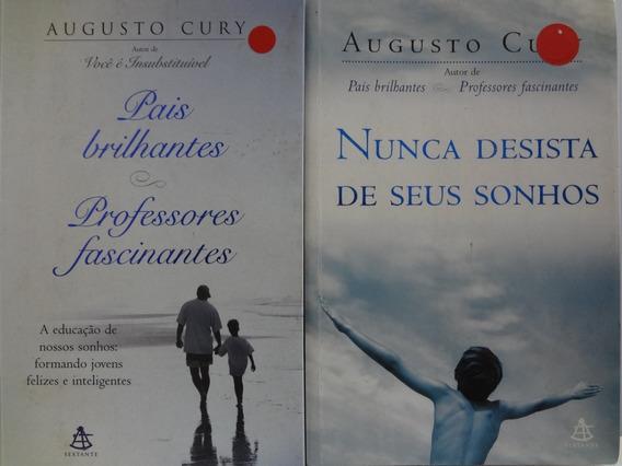 2 Livros Augusto Cury Nunca Desista Sonhos Pais Brilhantes