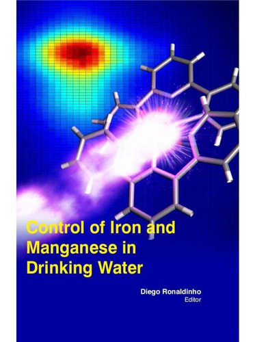 Control Of Iron And Manganese In Drinking Water