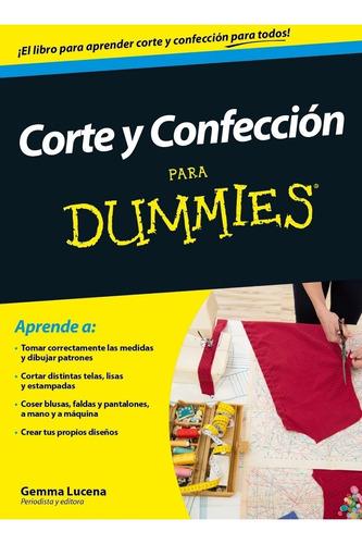 Corte Y Confección Para Dummies Gemma Lucena