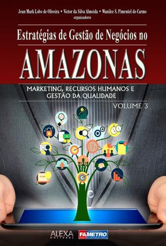 Imagem 1 de 1 de Estrategias De Gestão De Negocios No Amazonas V3