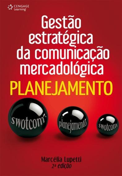 Gestao Estrategica Da Comunicacao Mercadologica - Planejam