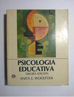Psicología Educativa 3a E , Anita E. Woolfolk