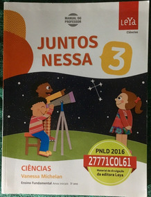 Juntos Nessa - Ciências 3º Ano - ( Manual Do Professor )