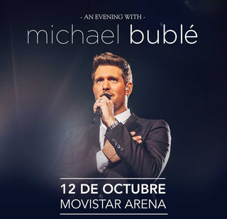 Entradas Michael Bublé - Platea Alta - Fila B