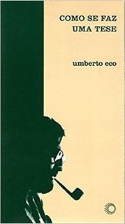Como Se Faz Uma Tese Umberto Eco Metodologia Monografia Tcc