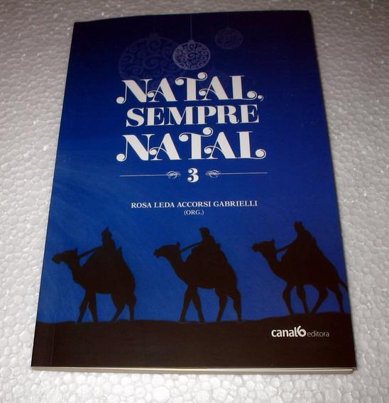 Livro Natal, Sempre Natal - Rosa Leda Accorsi Gabrielli