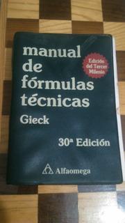 Manual Formulas Tecnicas 30 Ed - Kurt Gieck.
