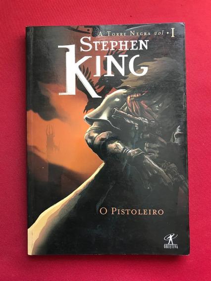 Livro - O Pistoleiro - Stephen King - Ed. Objetiva