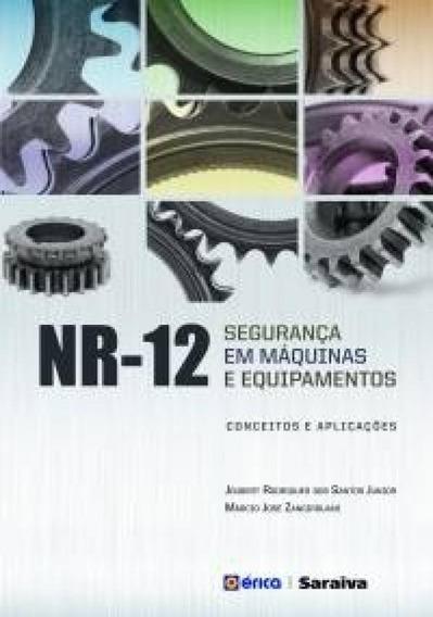 Nr-12 - Seguranca Em Maquinas E Equipamentos - Erica