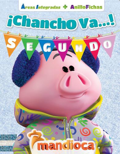 Chancho Va! Segundo - Editorial Mandioca